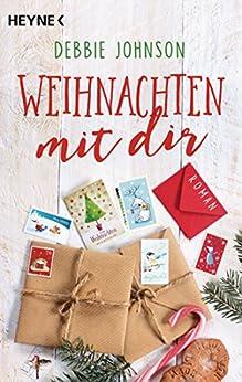 Weihnachten mit dir: Roman von [Johnson, Debbie]
