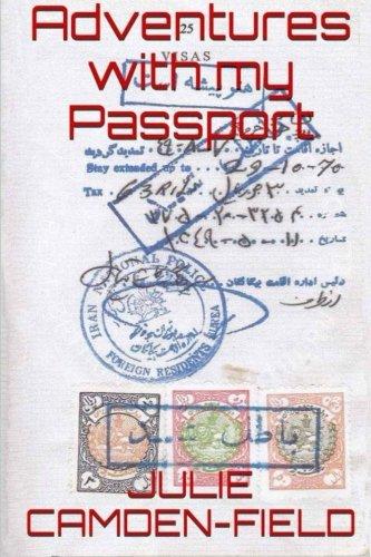 Adventures With My Passport por Julie Camden-Field