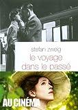 Voyage dans le passé | Zweig, Stefan (1881-1942). Auteur