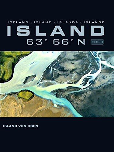 Island 63 66 N Vol. 3: Island von oben
