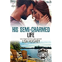 His Semi-Charmed Life: Camp Firefly Falls Book 11 (English Edition)
