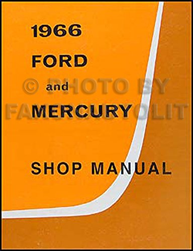 1966-ford-galaxie-mercury-repair-shop-manual-reprint-monterey-montclair-parklane