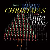 Best Anita Jazz Cds - Have Yourself A Merry Christmas with Anita O'Day Review