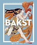 Bakst: Des ballets russes à la Haute Couture