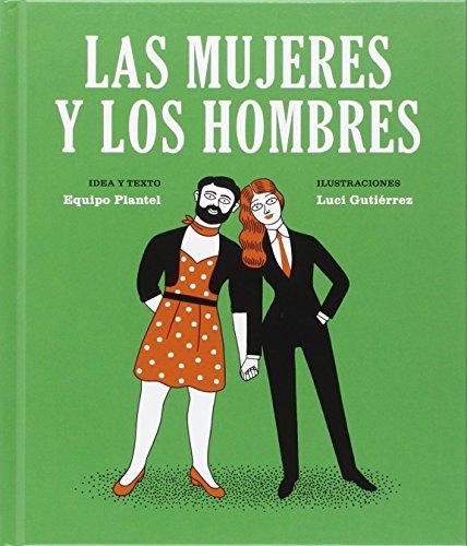 Las mujeres y los hombres (Libros para Mañana) - 9788494362538