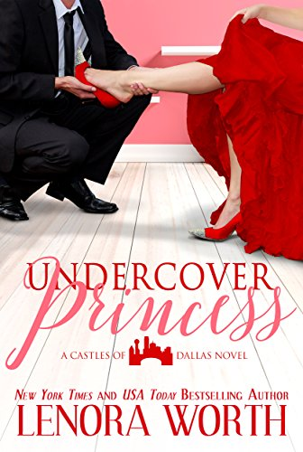 Undercover Princess (Castles of Dallas Book 1) (English Edition)