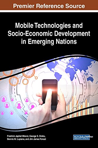 and Socio-Economic Development in Emerging Nations (Advances in Wireless Technologies and Telecommunication) (Wireless-nation)