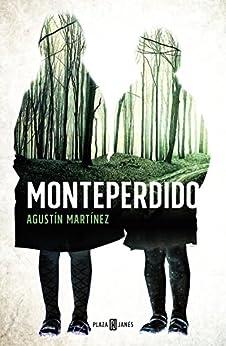 Monteperdido de [Martínez, Agustín]
