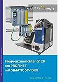 Frequenzumrichter G120 am PROFINET mit SIMATIC S7-1500
