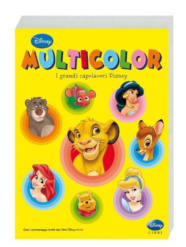 I grandi capolavori Disney. Multicolor. Ediz. illustrata