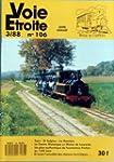 VOIE ETROITE [No 106] du 01/06/1988 -...