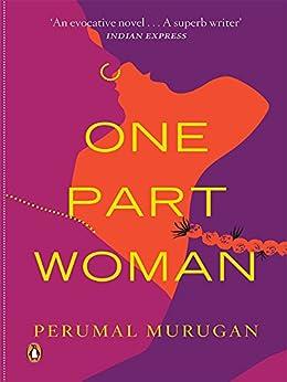 One Part Woman by [Murugan, Perumal]