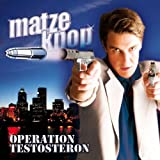 Songtexte von Matze Knop - Operation Testosteron