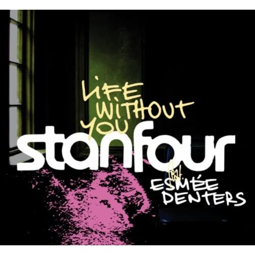 Life Without You (Duett Version) [feat. Esmée Denters]