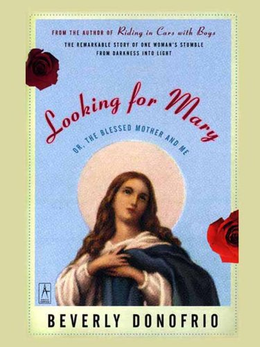 Looking for Mary: (Or, the Blessed Mother and Me) (Compass) (English Edition)