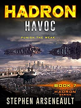 HADRON Havoc (English Edition) di [Arseneault, Stephen]