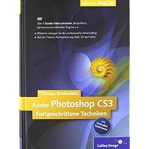 Adobe Photoshop CS3 fortgeschrittene Techniken