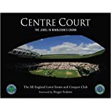 Centre Court (All England Lawn Tennis) by The All England Lawn Tennis and Croquet Club (2009-05-18)