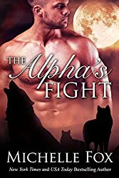 The Alpha's Fight: Huntsville Pack Book 3 (English Edition)