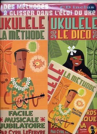 Lefebvre : Ukulele Pack (Methode/Dico) + 1 CD - Rébillard par Lefebvre Cyril