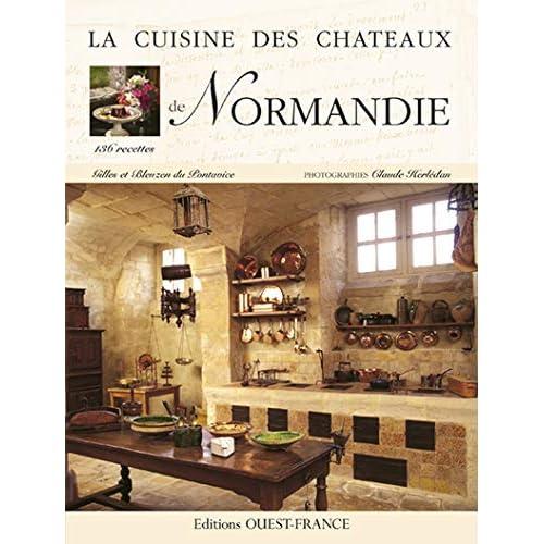 La cuisine des châteaux de Normandie