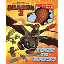 Dreamworks How to Train Your Dragon 2: Time to Race! (Build It) by Dreamworks How to Train Your Dragon, Elizabeth Bennett (2014) Hardcover