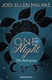 : One Night - Die Bedingung: Die One Night-Saga 1