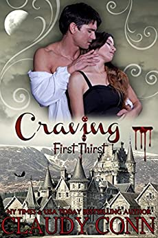 Craving-First Thirst by [Conn, Claudy]