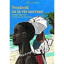 Vendredi Ou La Vie Sauvage (Folio Junior)