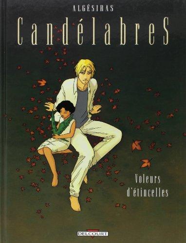 Candélabres, tome 2 : Voleurs d'étincelles