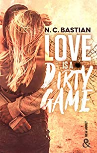Love Is A Dirty Game par Bastian