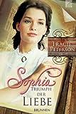 'Sophia - Triumph der Liebe' von Tracie Peterson