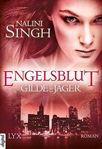 Gilde der Jäger von Nalini Singh