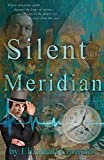 Silent Meridian - Time Traveler Professor - Book 1