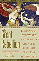 The Great Rebellion: The State of Our World and How to Change It by Samael Aun Weor (2009-11-15)