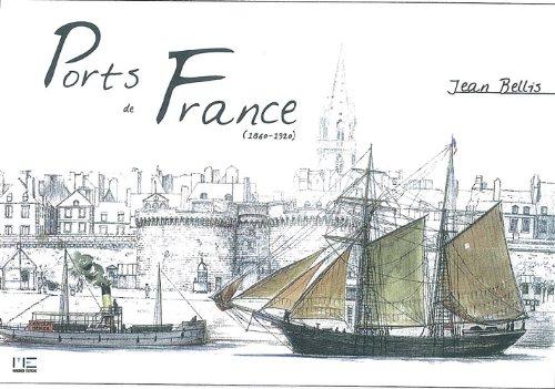 Ports de France 1860-1920