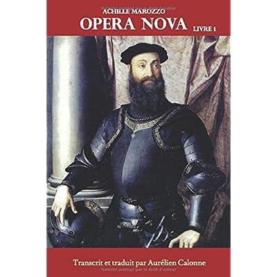 Opera Nova - Livre 1