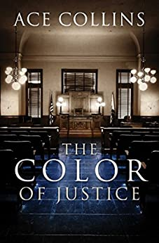 The Color of Justice (English Edition) di [Collins,  Ace]