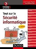 Tout sur la sécurité informatique - 4e éd....
