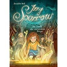 Izzy Sparrow (3). Die Stadt der verlorenen Dinge (German Edition)