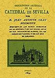 Descripción artística de la catedral de Sevilla