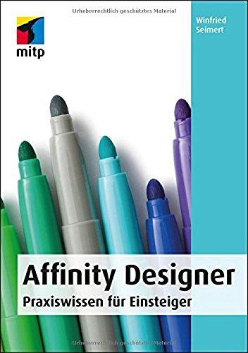 Affinity Designer: Praxiswissen für Einsteiger (mitp Anwendungen) Buch-Cover