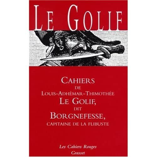 Cahiers de Le Golif dit Borgnefesse, capitaine de la flibuste