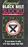 Beyond Black Belt Sudoku (Martial Arts Sudoku)