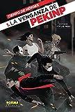Tiempo de héroes 1. La venganza de pekinp