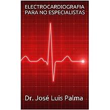 ELECTROCARDIOGRAFIA PARA NO ESPECIALISTAS