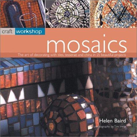 Mosaics (Craft Workshop) by Helen Baird (2003-02-28)