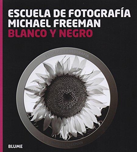 Descargar Libro Escuela fotograf¡a. Blanco y negro (Escuela fotografía) de Michael Freeman