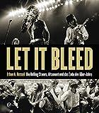 Let It Bleed: Die Rolling Stones, Altamont und das Ende der 60er Jahre