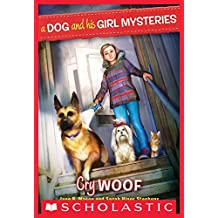A Dog and His Girl Mysteries #3: Cry Woof (Dog and His Girl Mysteries, A)